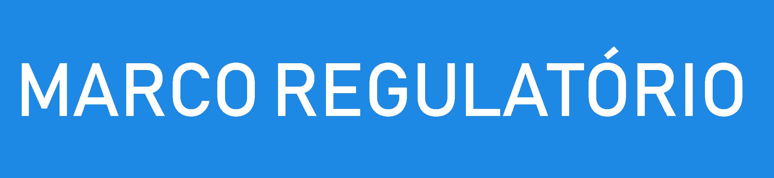 Imagem do Banner Marco Regulatório