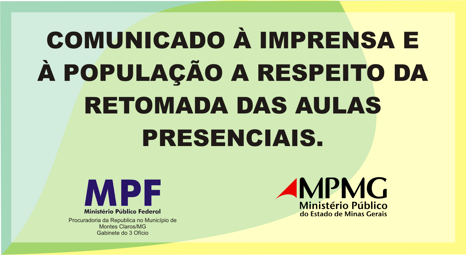 Banner Comunicado à imprensa e à população do norte de Minas Gerais (rede em colapso e educação)
