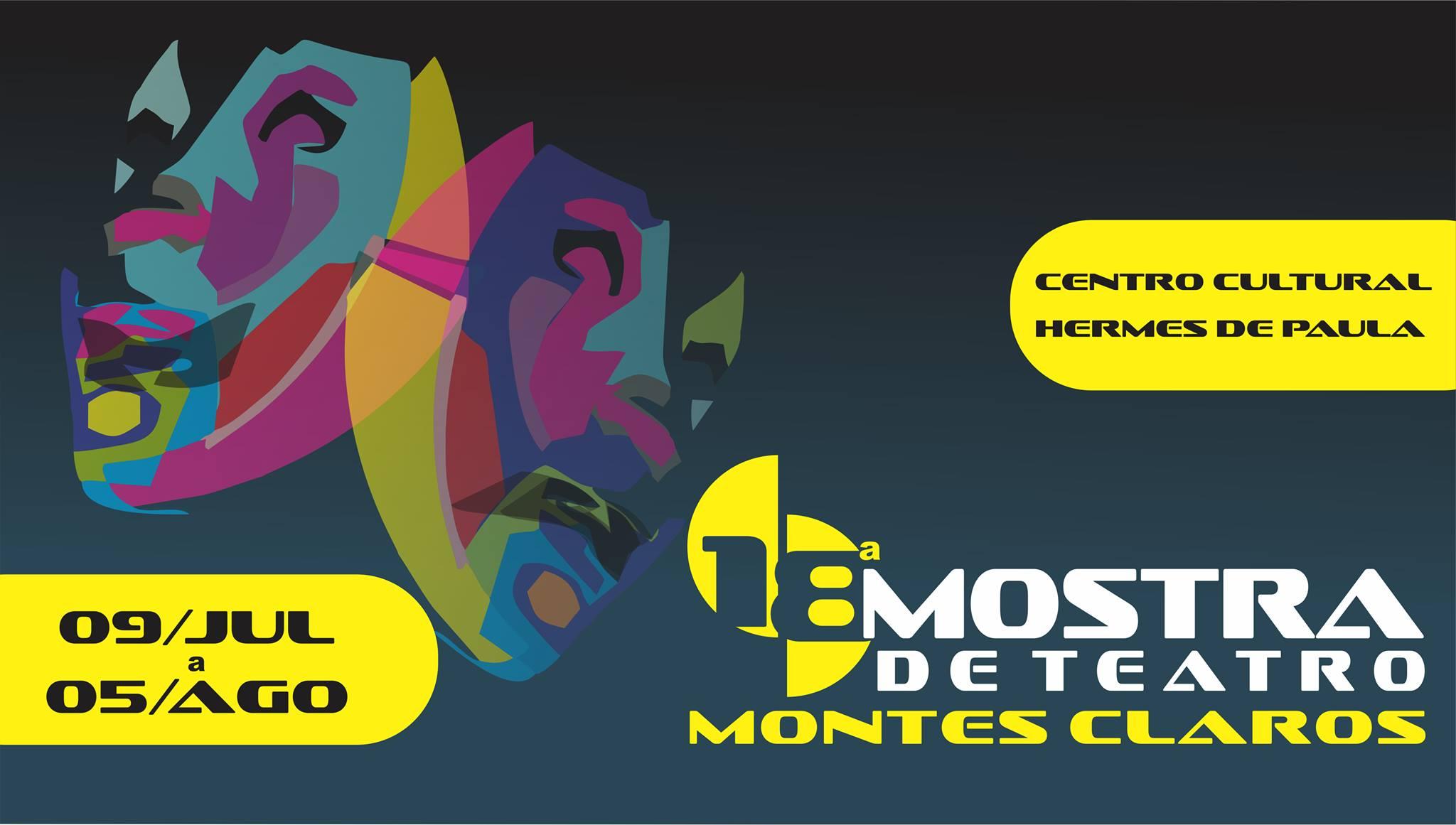 Imagem de destaque 18ª Mostra de Teatro de Montes Claros  - Evento, que vai até o dia 5 de agosto, oferece atividades e espetáculos para os amantes das artes cênica